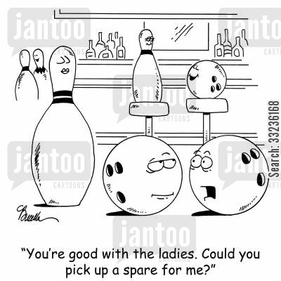 spare cartoon humor: 'You're good with the ladies. Could you pick up a spare for me?'