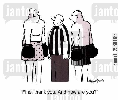 pleasantries cartoon humor: 'Fine, thank you. And how are you?'