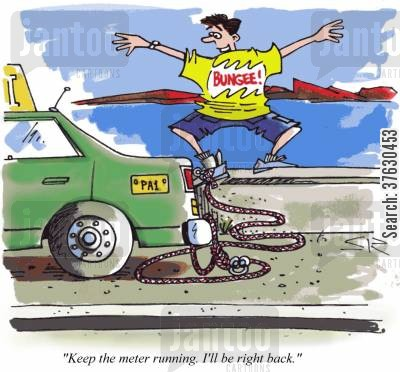 bungee cartoon humor: 'Keep the meter running. I'll be right back.'