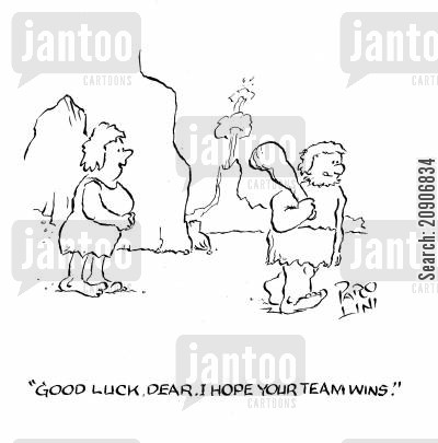 supportive wife cartoon humor: 'Good luck, Dear. I hope your team wins.'