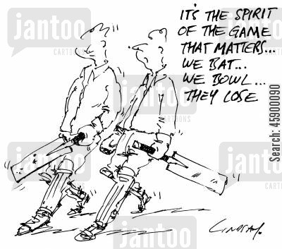 cricketers cartoon humor: 'It's the spirit of the game that matters...we bat, we bowl, they lose.'