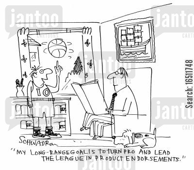 product endorsement cartoon humor: 'My long-range goal is to turn pro and lead the league in product endorsements.'
