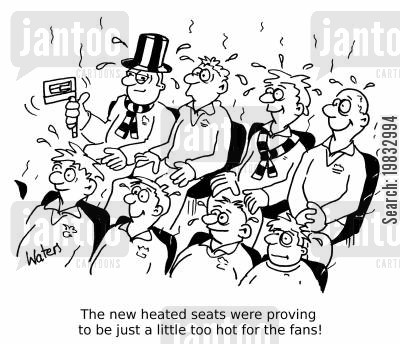 fan club cartoon humor: The new heated seats were proving to be just a little too hot for the fans!