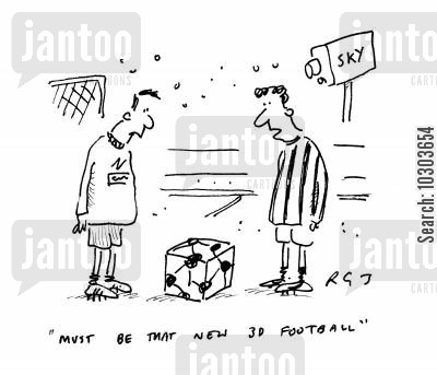 television coverage cartoon humor: 'Must be that new 3D football.'
