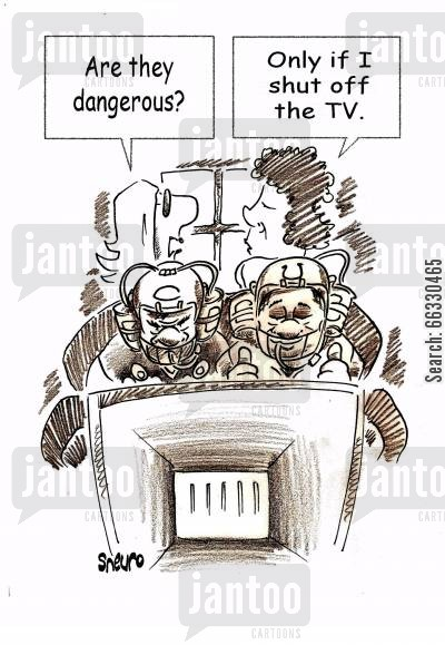 sports fan cartoon humor: Are they dangerous?  Only if I shut off the tv.