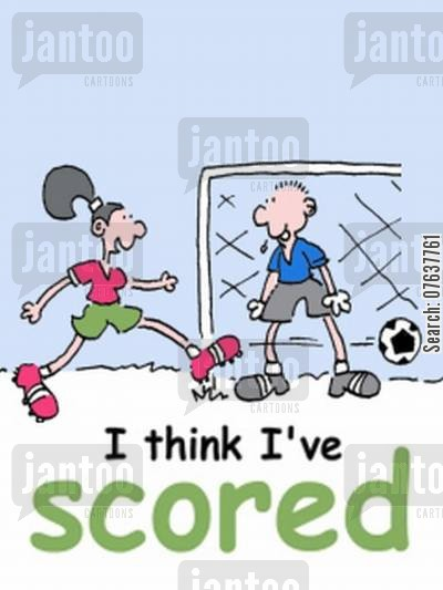 soccer play cartoon humor: 'I think I've scored.'