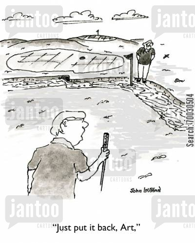 fouls cartoon humor: 'Just put it back, Art.'