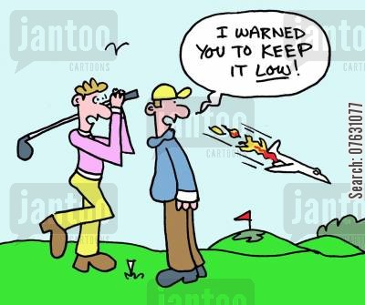 golf drive cartoon humor: I warned you to keep it low!