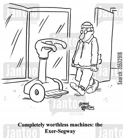 mobility cartoon humor: Completely worthless machines: The Exer-Segway.