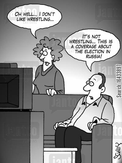 russian elections cartoon humor: 'Oh well... I don't like Wrestling...' 'It's not Wrestling... This is a coverage about the election in Russia!'