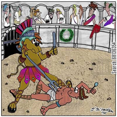 gladiator arena cartoon humor: An ancient Roman gives the thumbs down using a big foam finger. The fight is between a lion dressed like a gladiator and wielding a large fork and a man with a spoon.