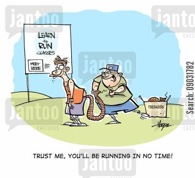 learn to run cartoon humor: 'Trust me, you'll be running in no time!'