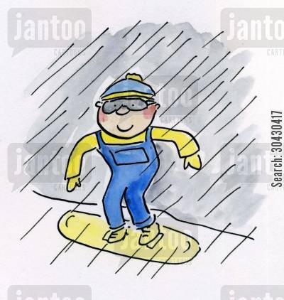 snowboarder cartoon humor: Snowboarding in the rain.