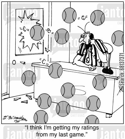 angry fans cartoon humor: 'I think I'm getting my ratings from my last game.'