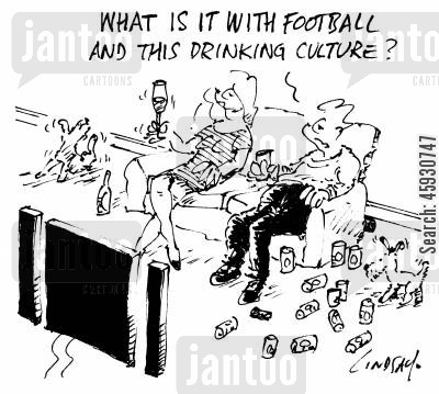 drinking culture cartoon humor: What is it with football and this drinking culture?