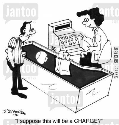 charge card cartoon humor: 'I suppose this will be a CHARGE?'