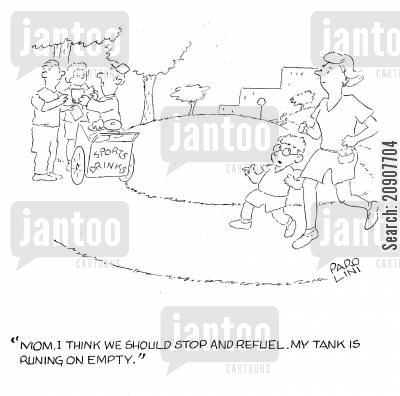 sports drinks cartoon humor: 'Mom, I think we should stop and refuel. My tank is running on empty.'