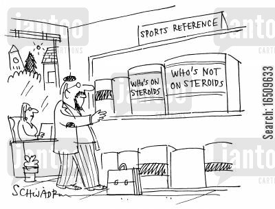 sports reference libraries cartoon humor: Sports Reference Library - Who's on steroids: file, Who's not on steroids: file.