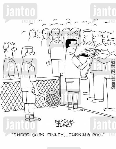 pros cartoon humor: 'There goes Finley...turning pro.'