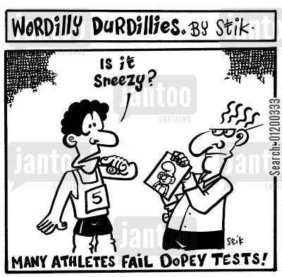 sneezy cartoon humor: Wordilly Durdillies - Many athletes fail dopey tests!