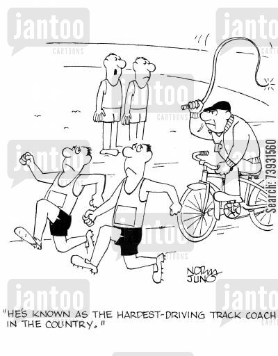 sports managers cartoon humor: 'He's known as the hardest-driving track coach in the country.'