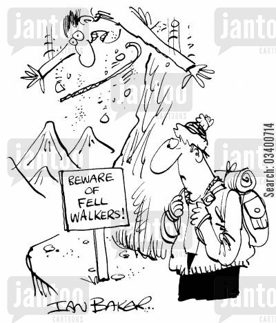 fell walker cartoon humor: Beware of fell walkers!