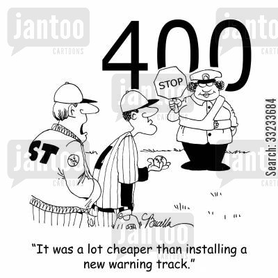 crossing guard cartoon humor: 'It was cheaper than installing a new warning track.'