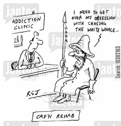 rehab clinics cartoon humor: Cap'n Rehab - 'I need to get over my obssession with chasing the white whale...'