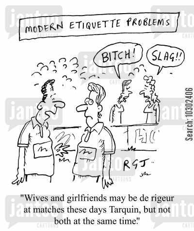 cat fight cartoon humor: 'Wives and girlfriends may be de rigeur at matches these days Tarquin, but not both at the same time.'