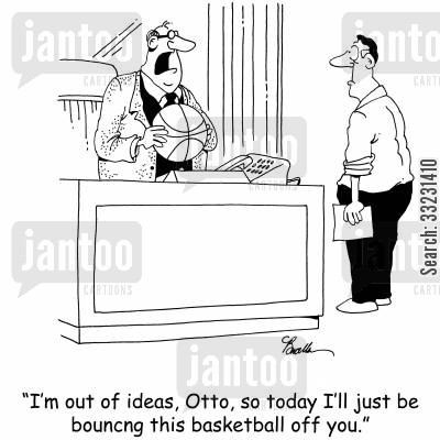bouncing ideas cartoon humor: 'I'm out of ideas, Otto, so today I'll just be bouncing this basketball off you.'