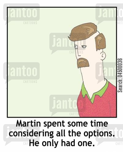 hairpieces cartoon humor: 'Martin spent some time considering all the options. He only had one.'
