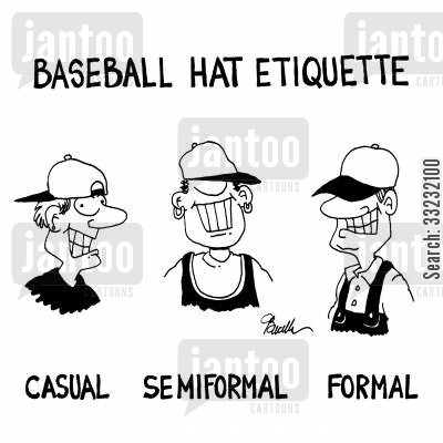baseball hat cartoon humor: Baseball Hat Etiquette.