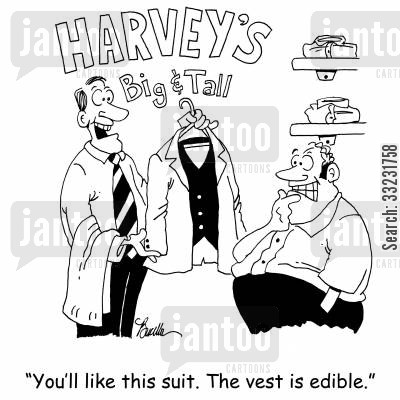 big and tall cartoon humor: 'You'll like this suit. The vest is edible.'