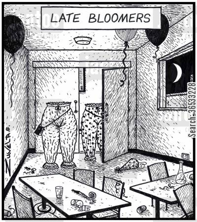 arrive cartoon humor: Late Bloomers.