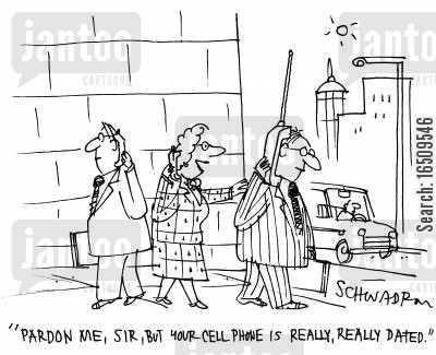 dated communications cartoon humor: 'Pardon me, sir, but your cell phone is really, really dated.'