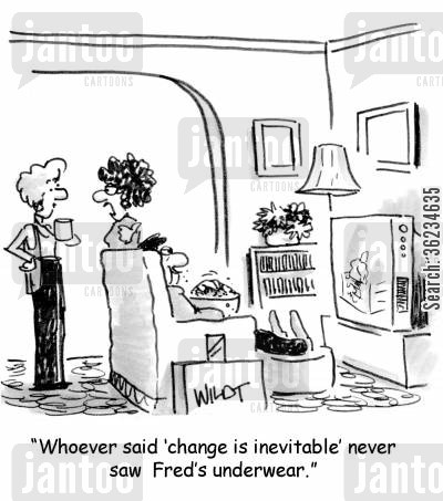 changing clothes cartoon humor: Whoever said 'change was inevitable' never saw Fred's underwear.