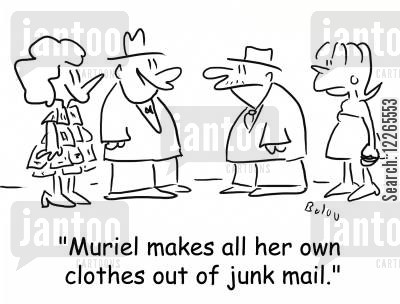 dressmaker cartoon humor: 'Muriel makes all her own clothes out of junk mail.'