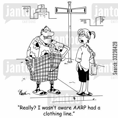 fashion police cartoon humor: 'Really? I wasn't aware AARP had a clothing line.'