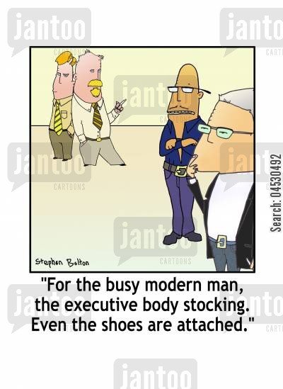 mode cartoon humor: 'For the busy modern man, the executive body stocking. Even the shoes are attached.'