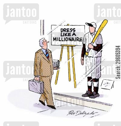 dressing cartoon humor: Dress like a millionaire.