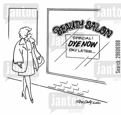 specials cartoon humor: Dye now, pay later!