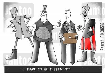capes cartoon humor: Dare to be Different