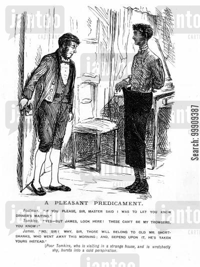 footmen cartoon humor: A Man Whose Trousers Do Not Fit.