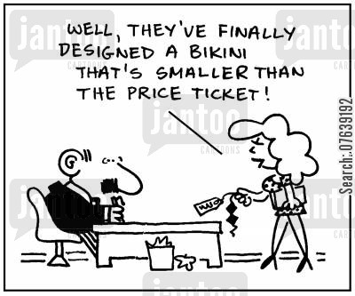 swim wear cartoon humor: 'Well, they've finally designed a bikini that's smaller than the price ticket.'