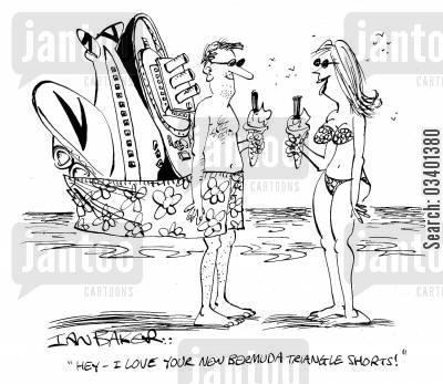 bermuda triangle cartoon humor: 'Hey - I love your new Bermuda triangle shorts.'