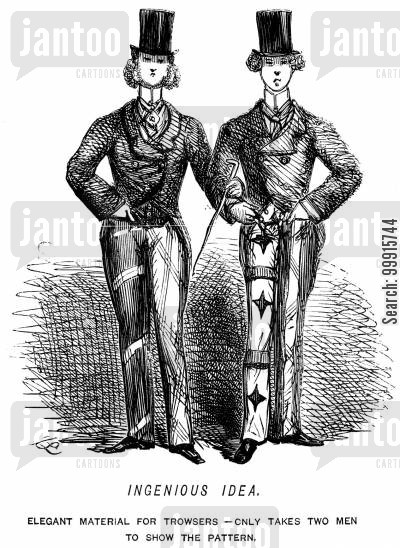 victorian fashion cartoon humor: Elegant material for trousers - only takes two men to show the pattern