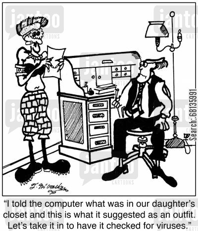 clothes closet cartoon humor: 'I told the computer what was in our daughter's closet and this is what it suggested as an outfit. Lets take it in to have it checked for viruses.'