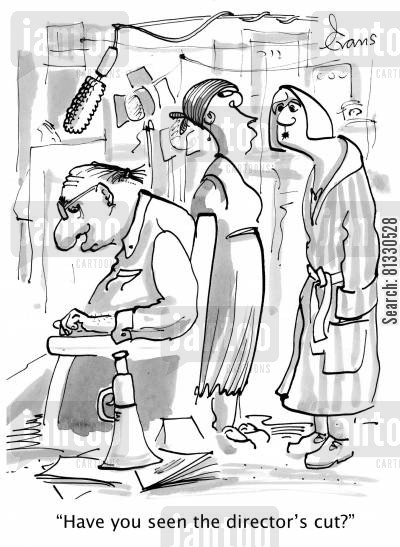 directors cartoon humor: 'Have you seen the Director's cut?'