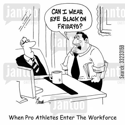 eye black cartoon humor: When Pro Athletes Enter The Workforce.