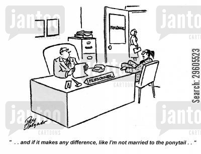ponytails cartoon humor: '...and if it makes any difference, like I'm not married to the ponytail..'